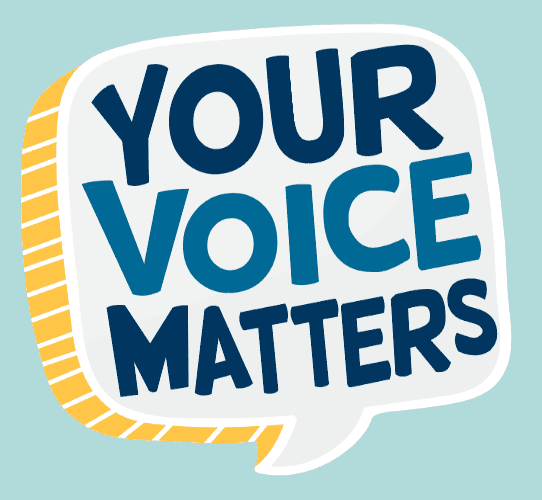 Your Voice Matters Opens in new window